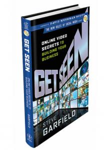 Steve Garfield's 'Get Seen'