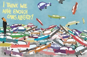 Don't We Have Enough Cars Already?, By Maxim Dalton