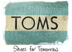 TOMS. Shoes for Tomorrow.