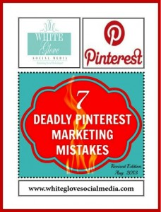7 Deadly Pinterest Marketing Mistakes