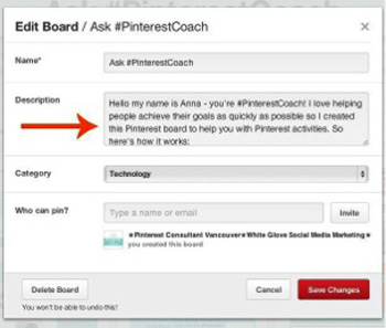 Pinterest board descriptions can increase your visabilty and digital footprint.